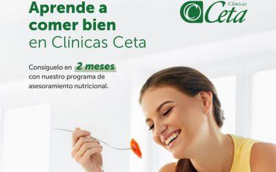 Aprende a comer bien en Clínicas Ceta