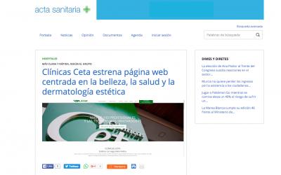 Clínicas Ceta estrena página web centrada en la belleza, la salud y la dermatología estética- Acta Sanitaria